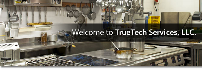 TrueTech Services Restaurant Equipment