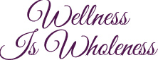 Wellness Is Wholeness Logo